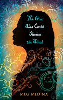 Book cover of The Girl Who Could Silence the Wind by Meg Medina
