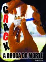 CRACK   A DROGA  DO  CAPETA