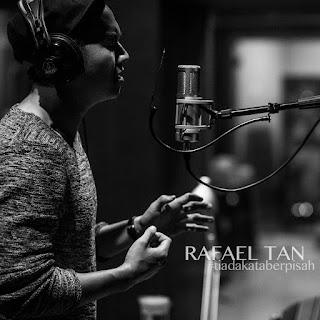 Rafael Tan - Tiada Kata Berpisah on iTunes