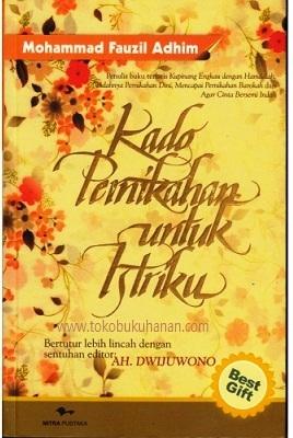 Buku : Kado Pernikahan Untuk Istriku – Mohammad Faudzil ...