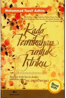 buku kado pernikahan untuk istriku mohammad Fauzil Adhim
