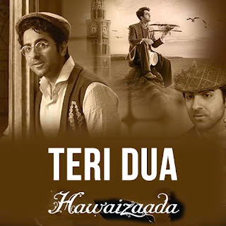 Teri Dua Lyrics - Hawaizaada