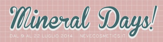 Neve Cosmetics - Mineral Days 2014