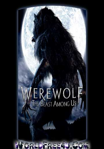 Poster Of Werewolf The Beast Among Us (2012) In Hindi English Dual Audio 300MB Compressed Small Size Pc Movie Free Download Only At 300Mb.cc