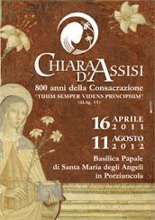 - -  1211 / 2011  - -  800 Anni della Consacrazione di Santa Chiara di Assisi