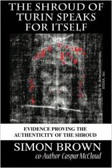 The Shroud of Turin Speaks for Itself Paperback.