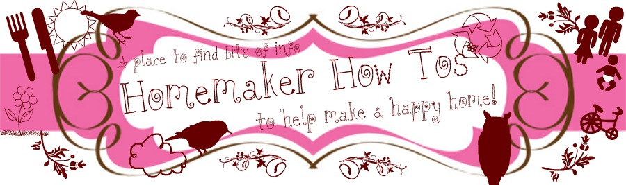 Homemaker How To's