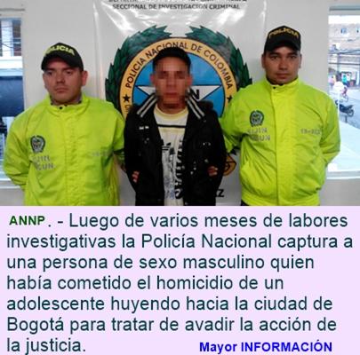 CUNDINAMARCA: Mató a un adolescente en Pasca y se escondía en Bogotá