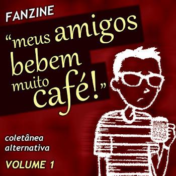 MEUS AMIGOS BEBEM  MUITO CAFÉ VOLUME 1