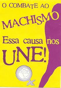 CONTRA O MACHISMO, ESSA CAUSA NOS UNE
