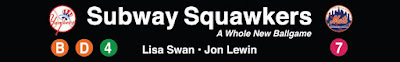 Subway Squawkers - A Yankees-Mets Rivalry Blog