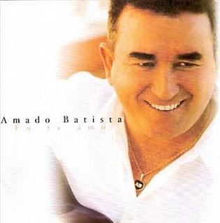 Amado Batista - Eu Te Amo