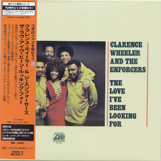 CLARENCE WHEELER & THE ENFORCERS - THE LOVE I'VE BEEN LOOKING FOR (ATLANTIC 1971) Jap mastering cardboard sleeve