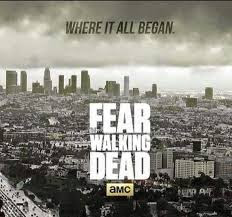Series de Televisión Fear the walking dead