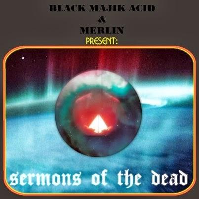 http://blackmajikacid.bandcamp.com/album/sermons-of-the-dead-ep-split