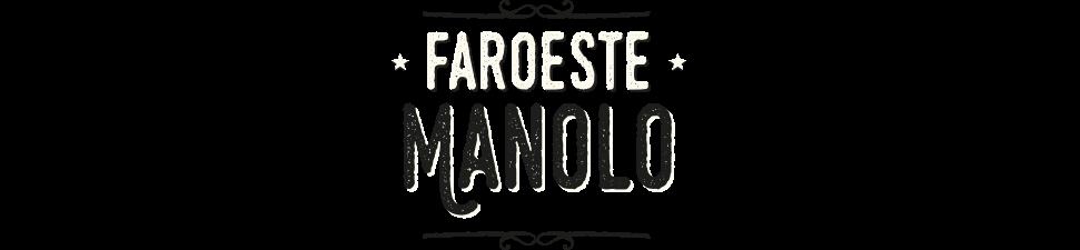 Faroeste Manolo - Underground, Cultural e Alternativo