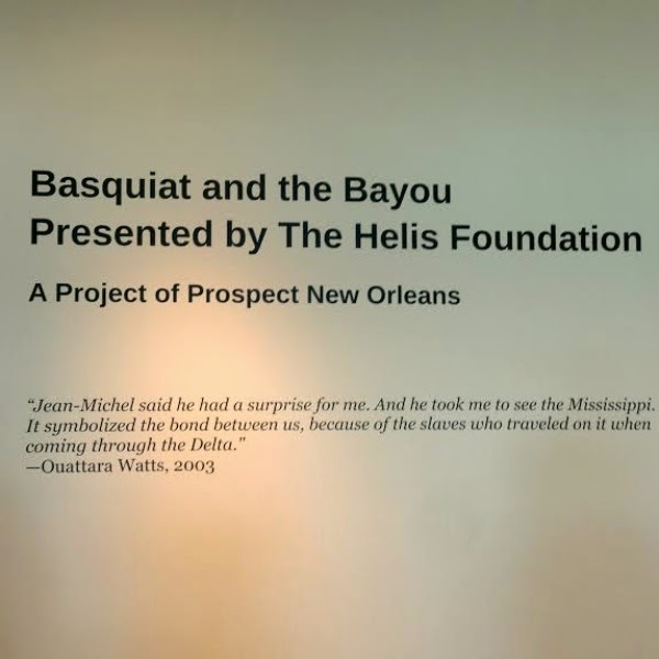 Basquiat and The Bayou A Project of Prospect New Orleans
