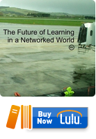 The Future of Learning in a Networked World