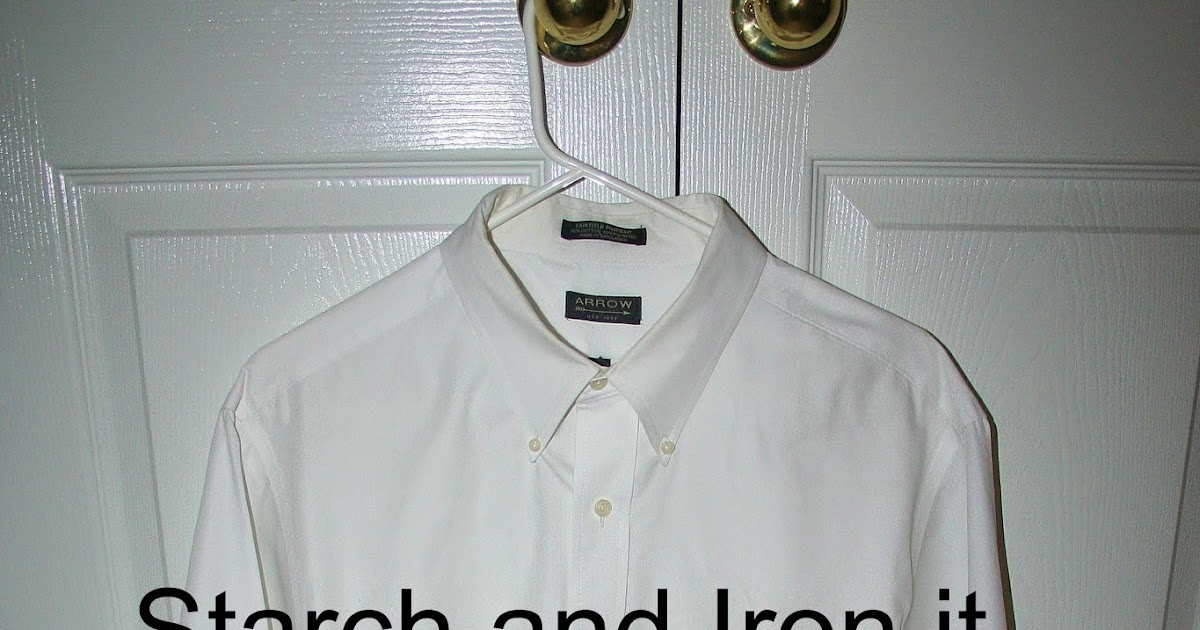 Hand made gifts are best how to starch and iron a shirt for Starch on dress shirts