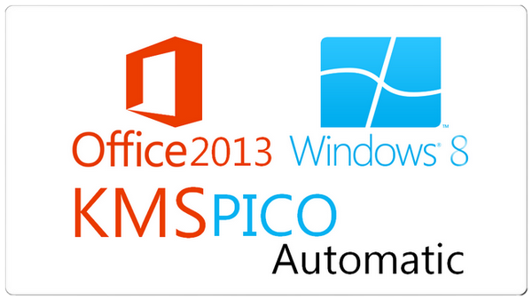 KmsPico Full Windows 8.1 - Office 2013 Aktivasyon Programı İndir