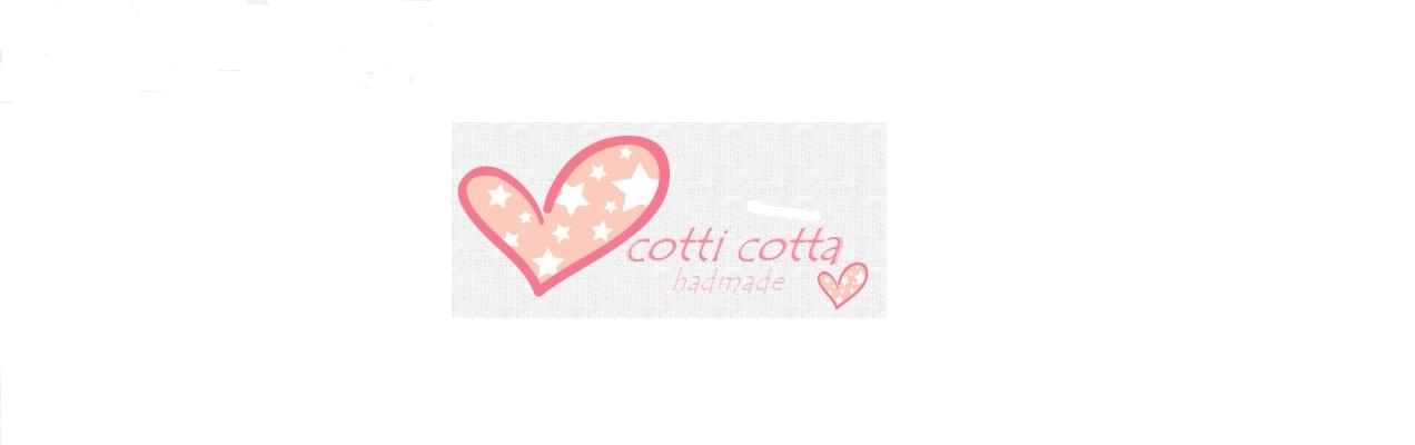 **COTTI COTTA**