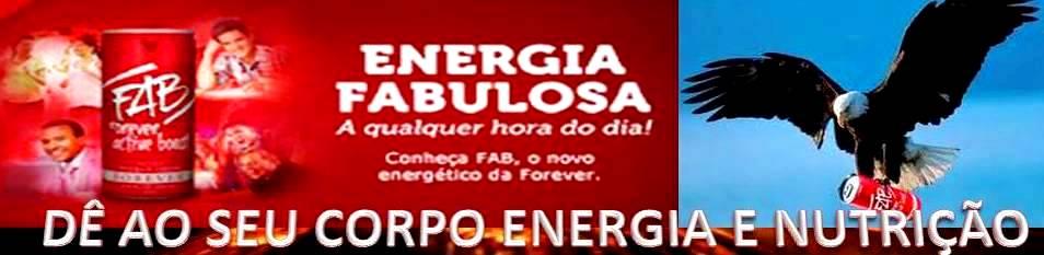 FAB O ENERGÉTICO DA FOREVER