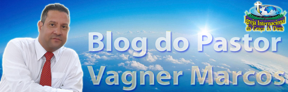 Blog do Pastor Vagner Marcos