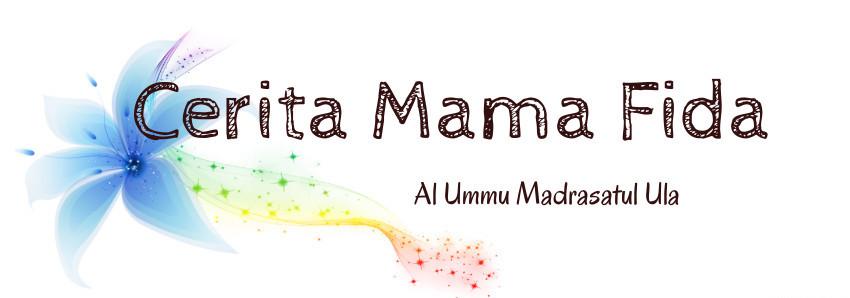 Cerita Mama Fida