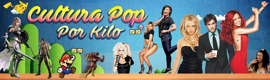 Cultura Pop Por Kilo!