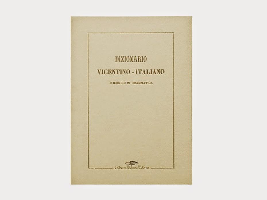 Dizionario vicentino-italiano e regole di grammatica