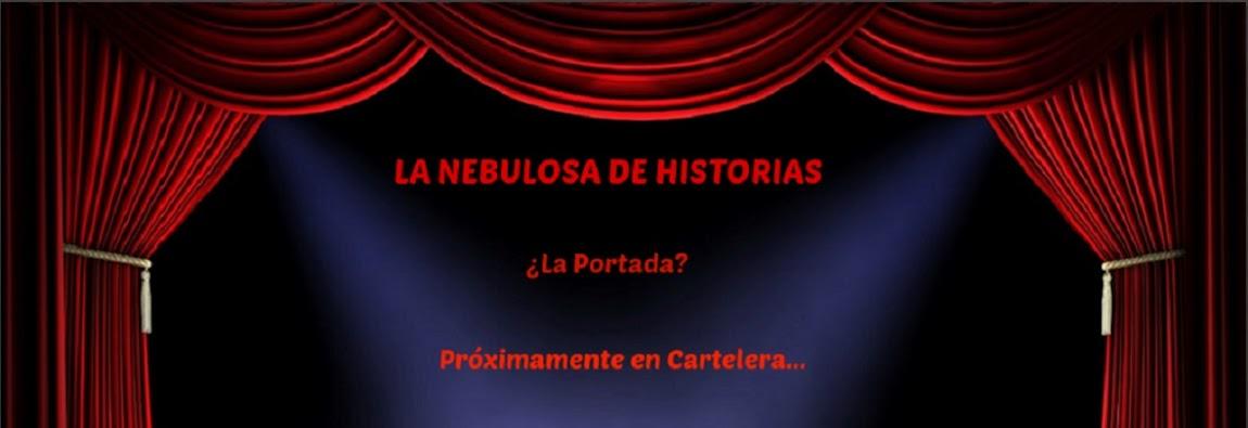 La Nebulosa de Historias