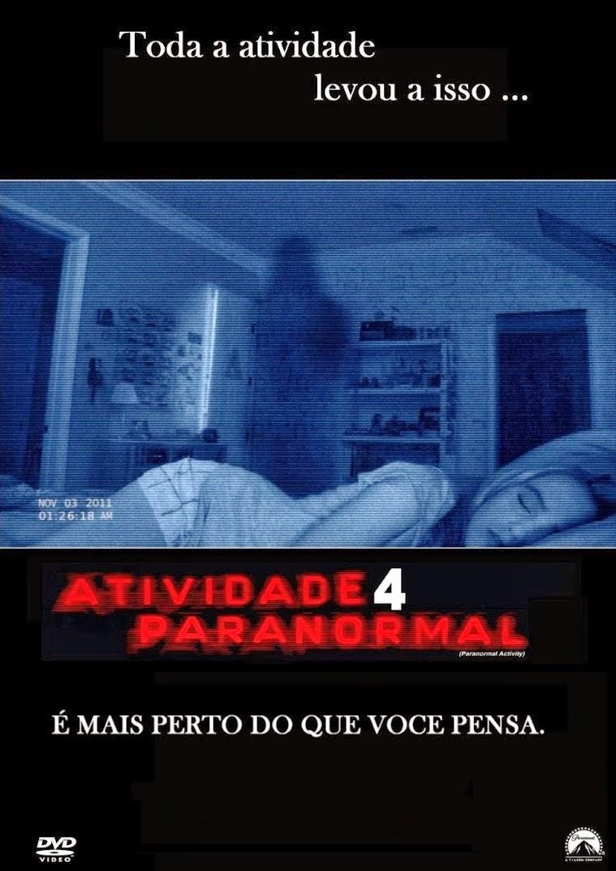 Atividade Paranormal 4 – Legendado