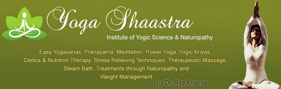 YogaShaastra - Dr. Rita Khanna
