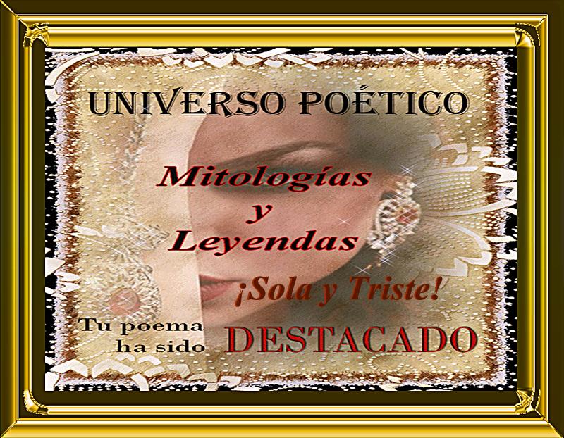 DESTACADO FORO UNIVERSO POETICO- MITOLOGIA Y LEYENDAS