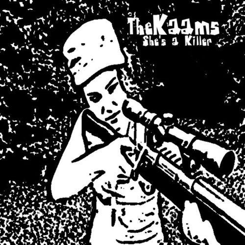 The Kaams - She's A Killer