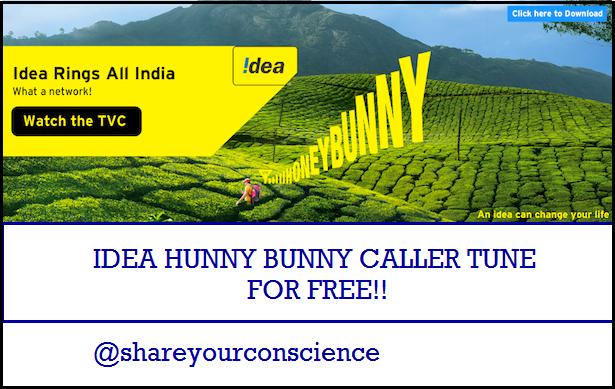 Idea hunny bunny Caller Tune