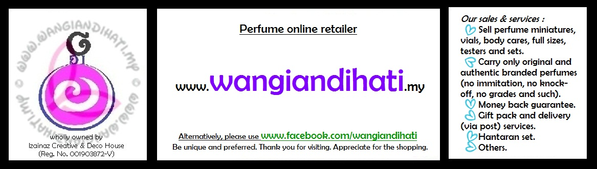 Welcome to Wangian di Hati. Shopping perfume online for mini, vial, full size, tester and set.