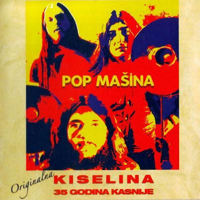 Pop Ma?ina - Kiselina 1973 (Yugoslavia, Heavy Prog)