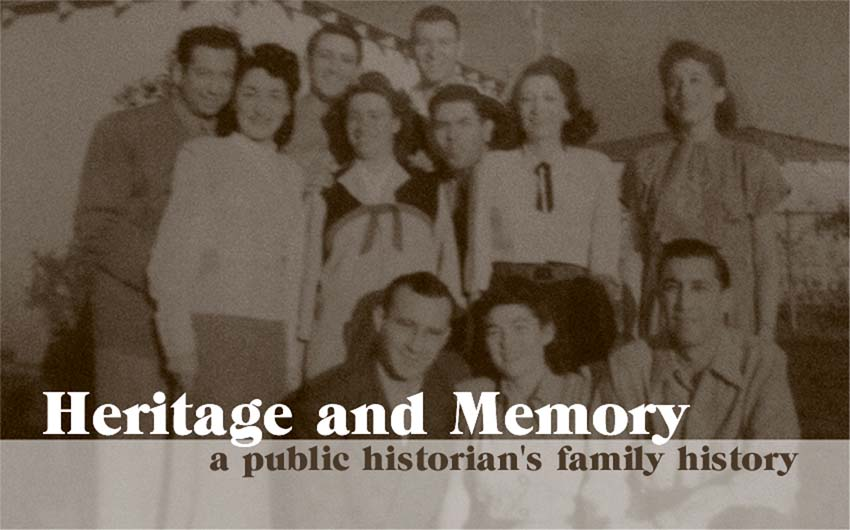 Heritage and Memory: a Public Historian's Family History