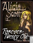 Alicia Scott Is Forever Twenty-One (The Alicia Scott Series (Book One))