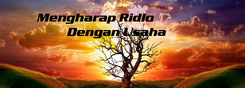 Mengharap Ridho Dengan Usaha