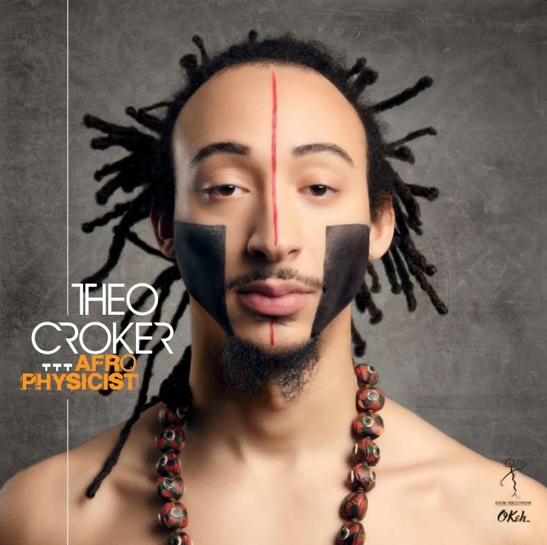 THEO CROKER: AFRO PHYSICIST