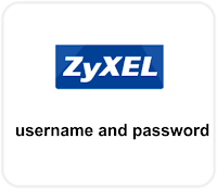 Zyxel Default Username and Password