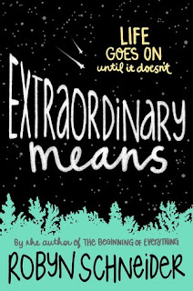 Review: Extraordinary Means by Robyn Schneider