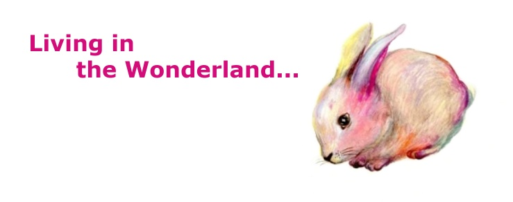 Living in the Wonderland....