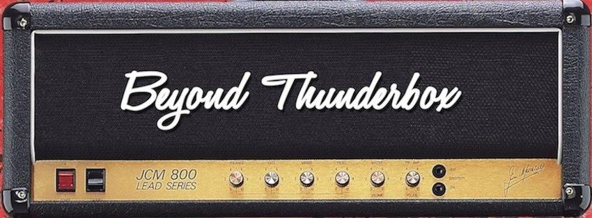 Beyond Thunderbox