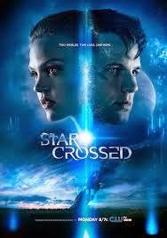 {Série de Tv} Star Crossed + questões sociais