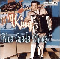 Pee Wee King: Blue Suede Shoes: Gonna Shake This Shake Tonught (2006)