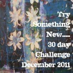 Try something new for 30 days!