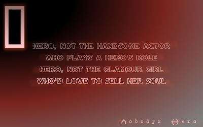 Nobody's Hero - Rush Song Lyric Quote in Text Image